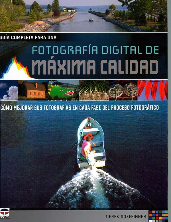 Fotografía digital de máxima calidad, nuevo libro