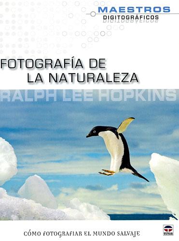 Fotografía de la Naturaleza, nuevo libro en español
