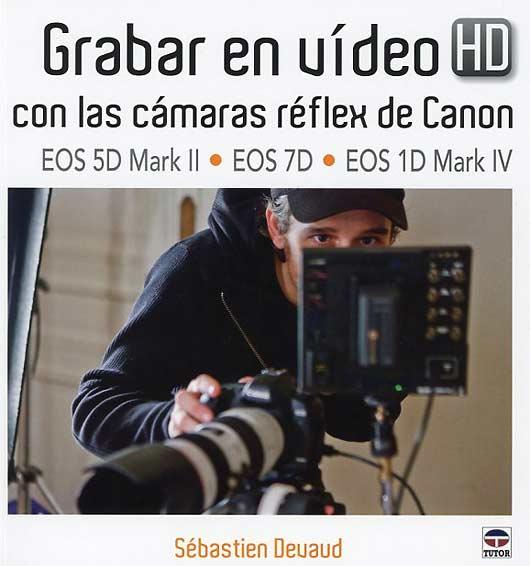 Un libro sobre la grabación de vídeo con réflex