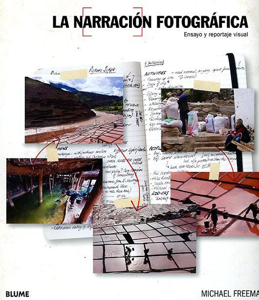Un libro de Freeman sobre cómo crear narraciones visuales