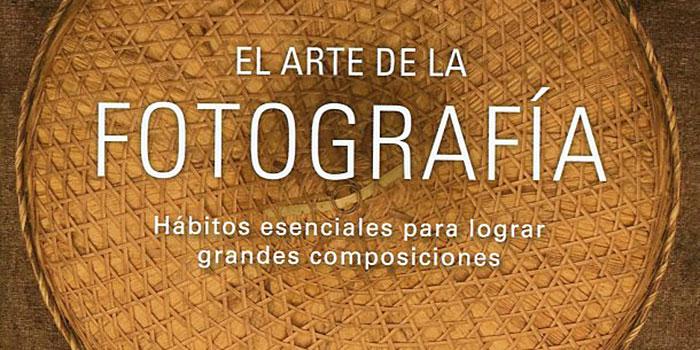El arte de la fotografía, un libro de iniciación con las impresionantes imágenes de Art Wolfe