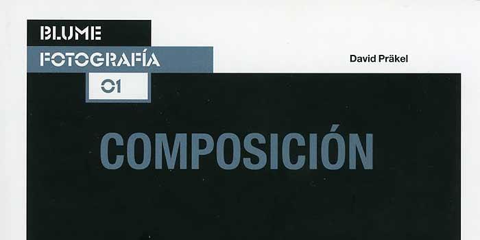 Un libro para profundizar y entender la composición en fotografía