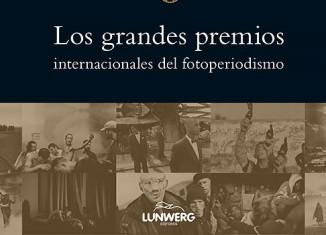 libro The Gold Medals los grandes premios internacionales de fotoperiodismo