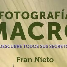 Un gran libro para avanzar con rapidez en el dominio de la macrofotografía