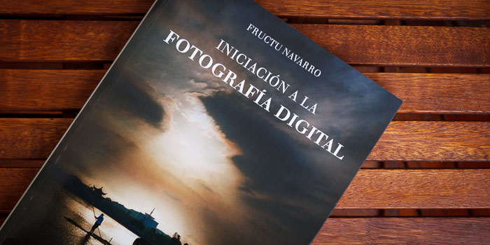 Iniciación a la fotografía digital, un libro para empezar sabiendo