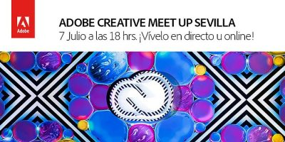 Adobe Meet Up, gran evento creativo presencial y online en Sevilla