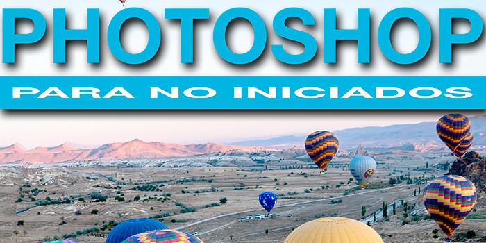 Tercera entrega del libro Photoshop para no iniciados