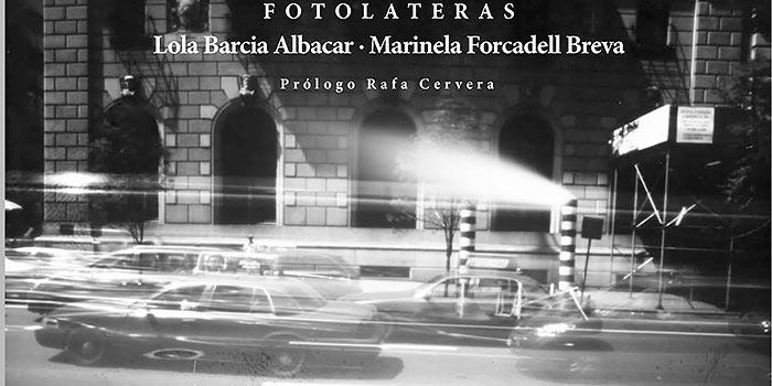 Un libro sobre la fotografía estenopeica viajera de dos artistas españolas