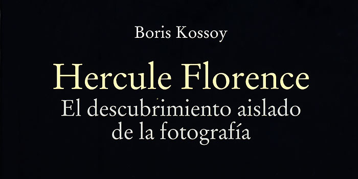 """Nuevo libro sobre Hercule Florence, el inventor """"brasileño"""" de la fotografía"""