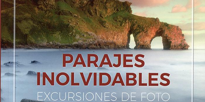 Parajes inolvidables, un magnífico libro de excursiones fotográficas por Navarra y el País Vasco