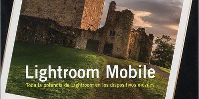 El libro para dominar Lightroom Mobile de la mano de Scott Kelby