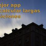 Tutorial: app calculador de largas exposiciones gratuito