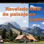 Tutorial Lightroom: procesado RAW completo de foto de paisaje (y foto para practicar)
