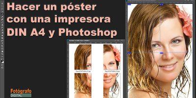 Tutorial: cómo imprimir un poster fotográfico con una impresora A4 y Photoshop