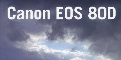 Libro para los usuarios de la cámara Canon EOS 80D