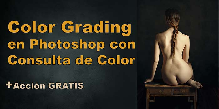 Color grading en Photoshop con Consulta de color vídeo tutorial