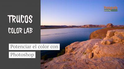 Mejorar color con Photoshop usando color LAB. Tutorial en español