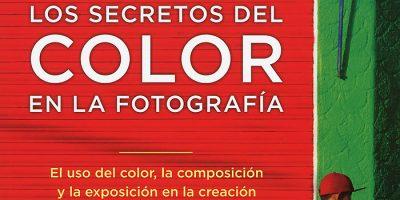 Los secretos del color en la fotografía, nuevo libro de Bryan Peterson
