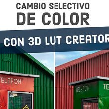 Tutorial de 3D LUT Creator. Edición profesional de color para fotografía y vídeo