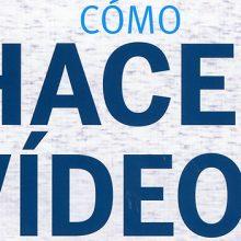 Cómo hacer buenos vídeos, un libro supercalro sobre la gramática del vídeo