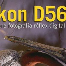Nikon D5600, el libro más completo para los usuarios de la cámarara