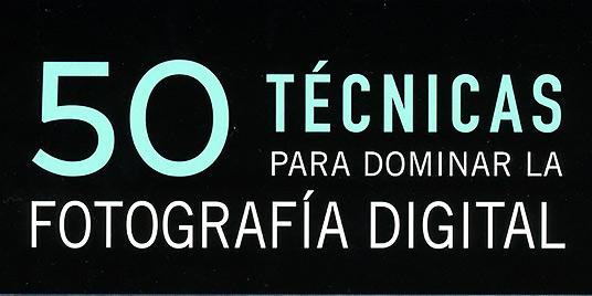 libro-50-tecnicas-dominar-fotografia-digital