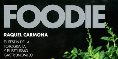 Foodie, un gran libro sobre fotografía de alimentos