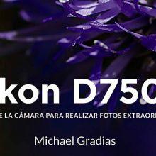 El libro de la Nikon D7500, un detallado manual