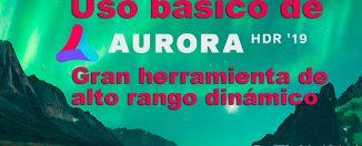 Tutorial de Aurora HDR 19