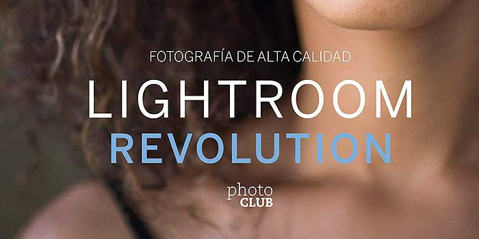 Lightroom Revolution de José María Mellado