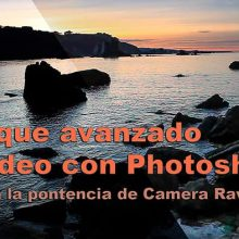 Tutorial: retoque avanzado de vídeo con Photoshop ACR