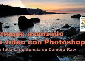 retoque avanzado de vídeo con Photoshop
