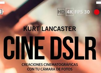 Cine-DSLR-libro-libro de Kurt Lancaster