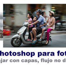Curso de Photoshop - 3 Trabajo no destructivo, el uso de las capas