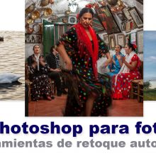 Curso de Photoshop - 6 retoques automáticos para mejorar tus fotos