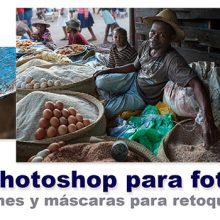 Curso de Photoshop 7 - Selecciones y máscaras para retoque por zonas