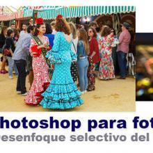 Curso Photoshop 11 - Desenfoque perfecto del fondo con filtro de desenfoque