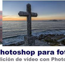 tutorial Edicion de vídeo con Photoshop